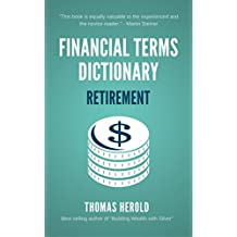 Financial Terms Dictionary - Retirement Terminology Explained (English Edition)