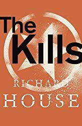 [The Kills] (By: Richard House) [published: July, 2013]