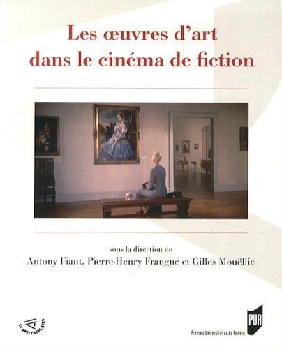 Les oeuvres d'art dans le cinéma de fiction par Antony Fiant