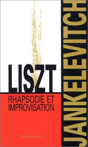 LISZT. Rhapsodie et Improvisation