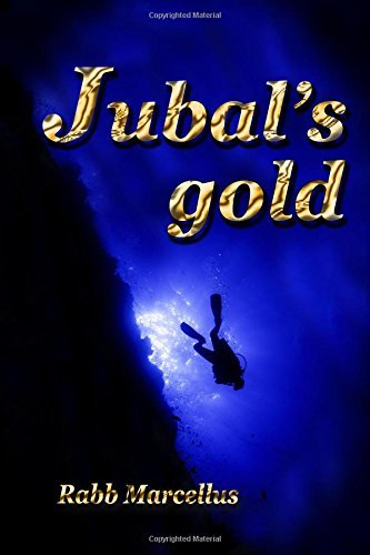 Jubal's Gold by Rabb Marcellus (2014-05-03)