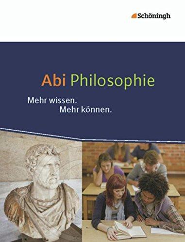 Abi Philosophie: Mehr wissen. Mehr können.