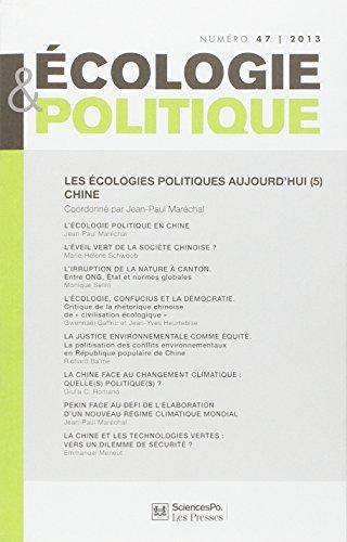 Ecologie et Politique, N° 47/2013 : Les écologies politiques aujourd'hui : Tome 5, Chine