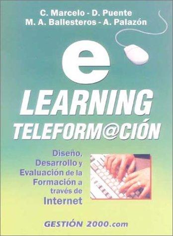 E-learning gteleformaciondiseño, desarrollo y evaluacion