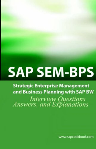 SAP SEM BPS Interview Questions: Strategic Enterprise Management and Business Planning with SAP SEM