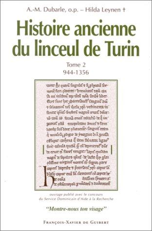 Histoire ancienne du linceul de Turin, volume 2, 944-1356