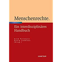 Menschenrechte: Ein interdisziplinäres Handbuch