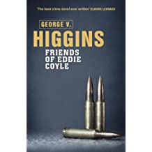 The Friends of Eddie Coyle (English Edition)