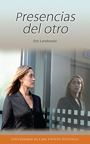 Presencias del otro por Eric Landowski