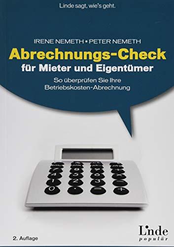 Abrechnungs-Check für Mieter und Eigentümer: So überprüfen Sie Ihre Betriebskosten-Abrechnung (Ausgabe Österreich)