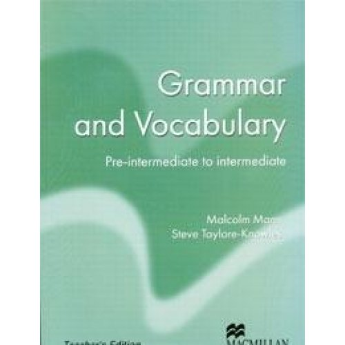 Grammar and Vocabulary: Pre-intermediate to Intermediate: Teacher's Edition