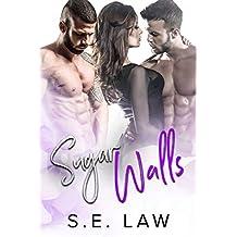 Sugar Walls: A MFM Menage Romance (Sweet Treats Book 5) (English Edition)