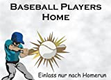 INDIGOS UG - Türschild FunSchild - SE12 DIN A4 laminiert für Baseball Players Fans Schild - für Käfig, Zwinger, Haustier, Tür, Tier, Aquarium