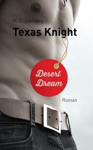 Texas Knight - Desert Dream
