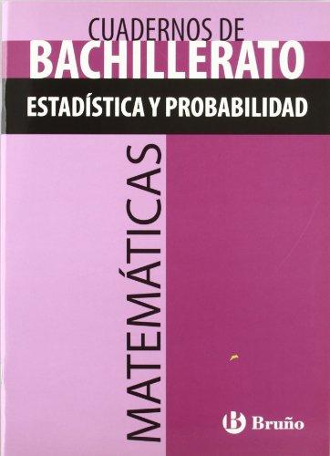 Cuaderno Matemáticas Bachillerato Estadística y probabilidad (Castellano - Material Complementario - Cuadernos Temáticos De Bachillerato) - 9788421660812