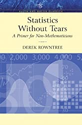 Statistics Without Tears: A Primer for Non-Mathematicians (Allyn & Bacon Classics Edition) (Allyn and Bacon Classics Edition)