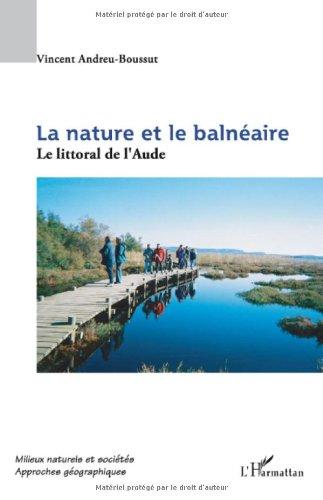 La nature et le balnéaire : Le littoral de l'Aude