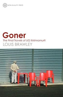 Goner( The Final Travels of Ug Krishnamurti)[GONER][Paperback]