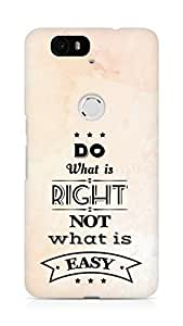 Amez Do what is Right Not what is Easy Back Cover For Huawei Nexus 6P