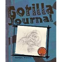 [Gorilla Journal] (By: Carolyn Franklin) [published: June, 2009]