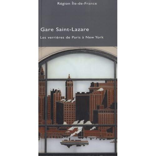 Gare Saint-Lazare : Les veerières de Paris à New York