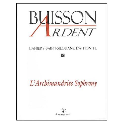 Buisson ardent - numéro 10 L'archimandrite sophrony