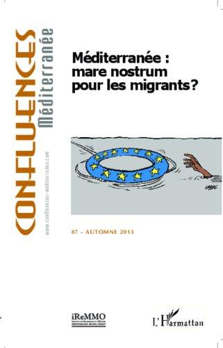 Méditerranée : mare nostrum pour les migrants ?