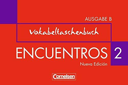 Encuentros - Ausgabe B / Band 2 - Vokabeltaschenbuch,