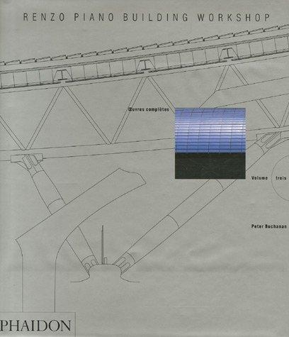 Renzo Piano OEuvres complètes Vol. 3 (Ancien prix éditeur