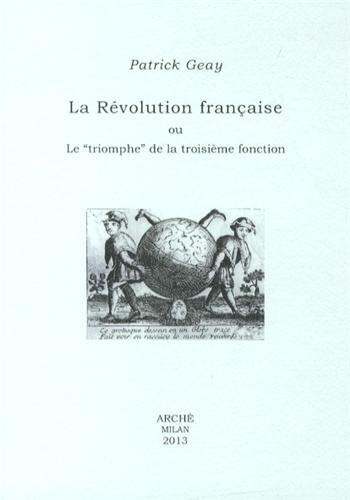 La Rvolution franaise ou Le triomphe de la troisime fonction