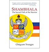 (Shambhala: The Sacred Path of the Warrior) By Chogyam Trungpa (Author) Paperback on (May , 2007)