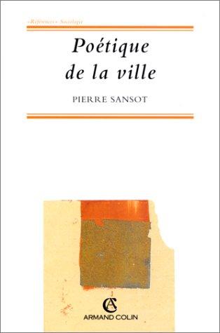 Poétique de la ville par Sansot