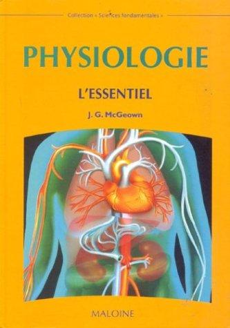 Physiologie : L'essentiel par J-G Mcgeown
