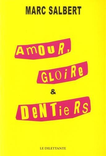 """<a href=""""/node/20479"""">Amour, gloire et dentiers</a>"""