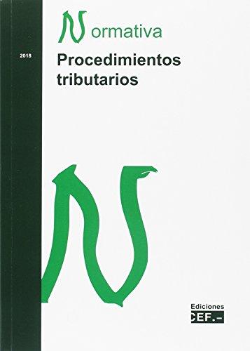 PROCEDIMIENTOS TRIBUTARIOS. NORMATIVA 2018