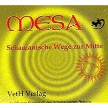 Mesa-Schamanische Wege zur Mitte: Die CD zum Praxisbuch