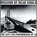 Mission of Dead Souls [LIVE]