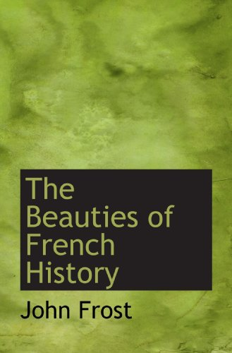 the-beauties-of-french-history