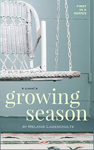 Growing Season: a novel (Book 1) (English Edition) -