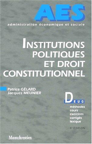 Institutions politiques et droit constitutionnel. 4ème édition