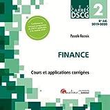 Finance DSCG 2 : Cours et applications corrigées...