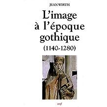 L'image à l'époque gothique : (1140-1280)