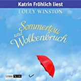 Sommertau und Wolkenbruch - Lolly Winston