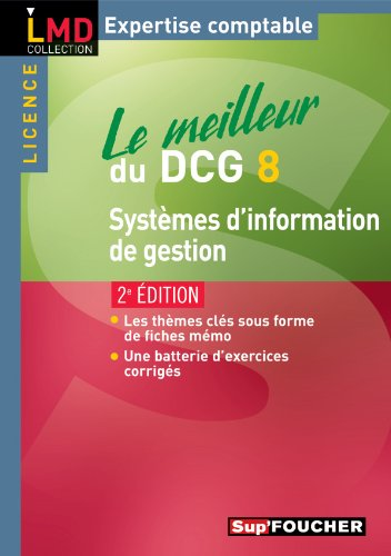 Le meilleur du DCG 8 Système d'information et de gestion 2e édition