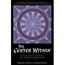 Center Within: Lessons from the Heart of the Urantia Revelation