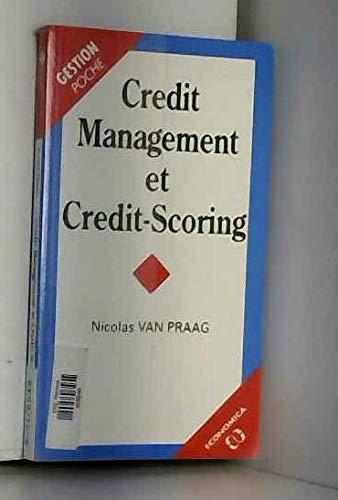 Credit management et credit-scoring par Nicolas Van Praag