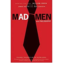 [(Mad Men and Philosophy: Nothing is as it Seems)] [Author: Rod Carveth] published on (June, 2010)