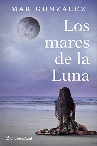 Los mares de la luna eBook: González, Mar: Amazon.es: Tienda Kindle