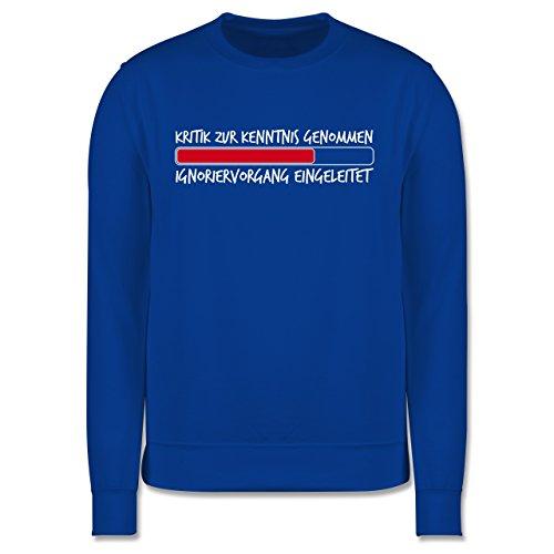 Sprüche - Kritik zur Kenntnis genommen - Herren Premium Pullover Royalblau