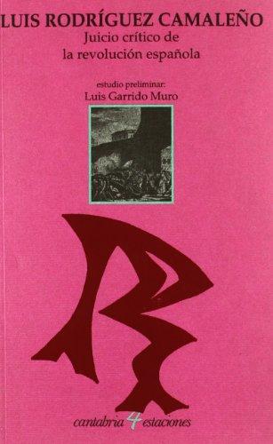 Juicio crítico de la revolución española (Cantabria 4 Estaciones)